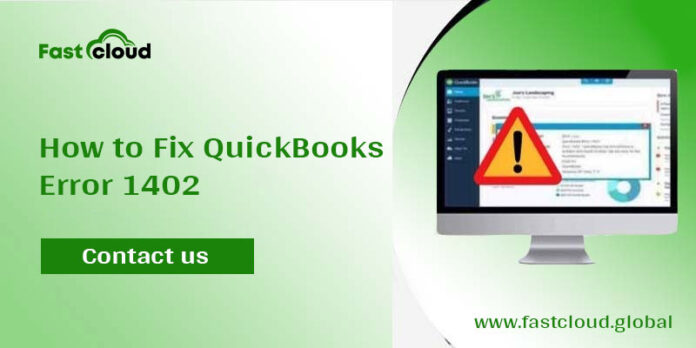 Troubleshoot QuickBooks Error 1402